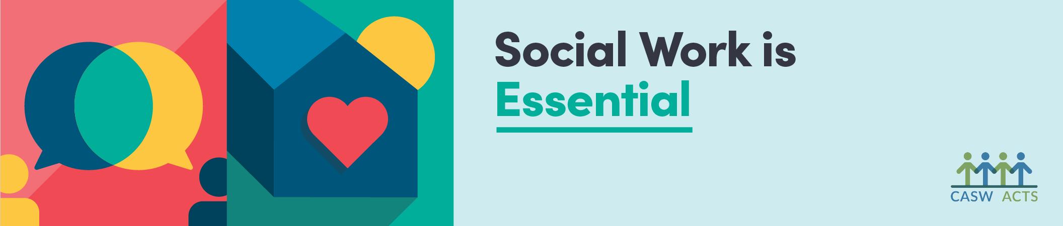 Social Work is Essential