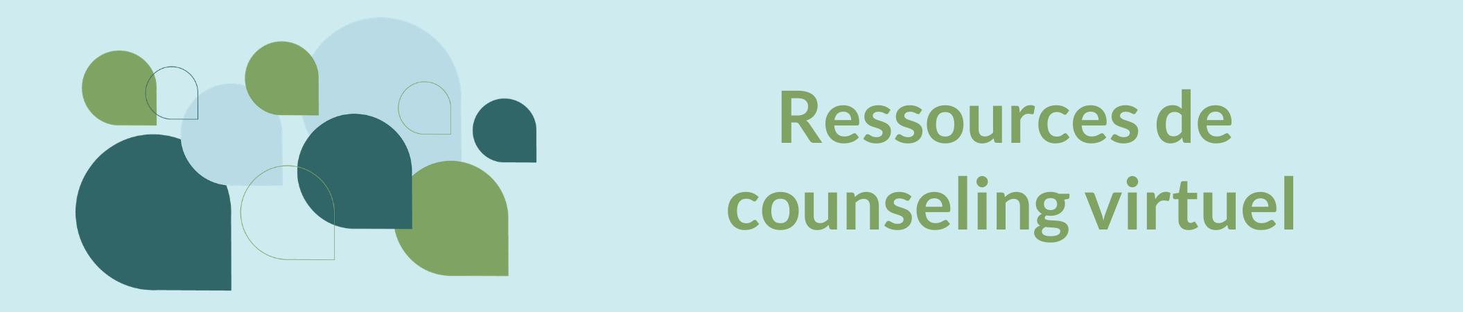 Ressources de counseling virtuel